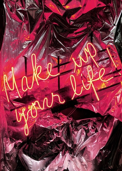 Make Up Your Life Neon Affiche dans le groupe Affiches / Photographie chez Desenio AB (12442)