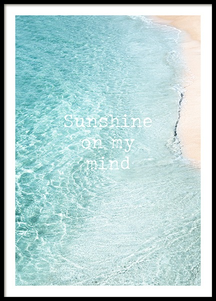 Sunshine on My Mind Affiche dans le groupe Affiches / Affiche citation chez Desenio AB (12839)