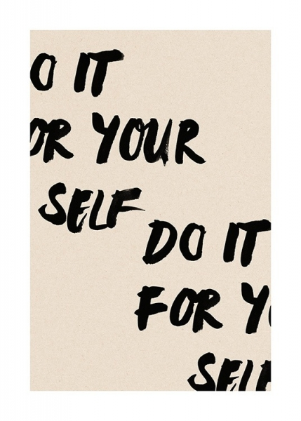Do It For Yourself Affiche dans le groupe Affiches / Affiche citation / Inspiration chez Desenio AB (13895)