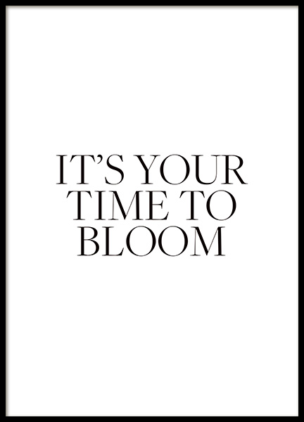 Your Time To Bloom Affiche dans le groupe Affiches / Affiche citation chez Desenio AB (14416)
