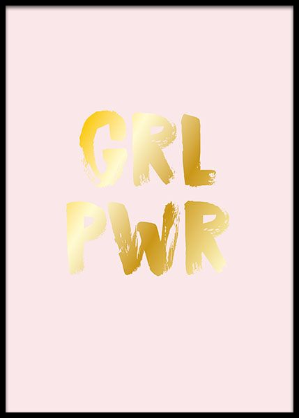 Girl Power Gold Affische dans le groupe Affiches / Affiche citation chez Desenio AB (2207)