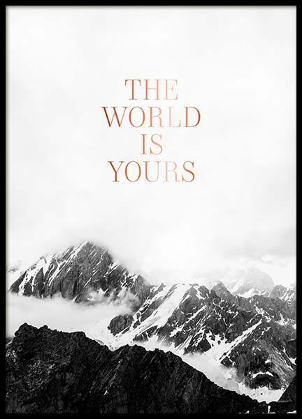 The World Is Yours Affiche dans le groupe Affiches / Affiche citation chez Desenio AB (3874)