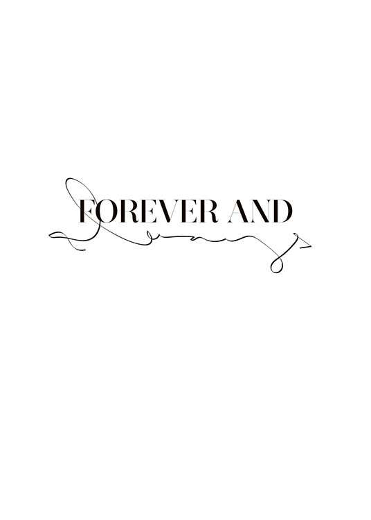Forever And Always Affiche / Affiche citation chez Desenio AB (10350)