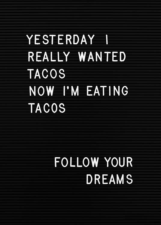 Taco Dreams Affiche / Affiche citation chez Desenio AB (10361)