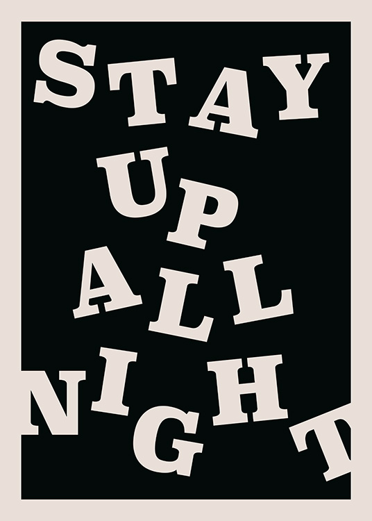 Stay up All Night Affiche / Affiche citation chez Desenio AB (12673)