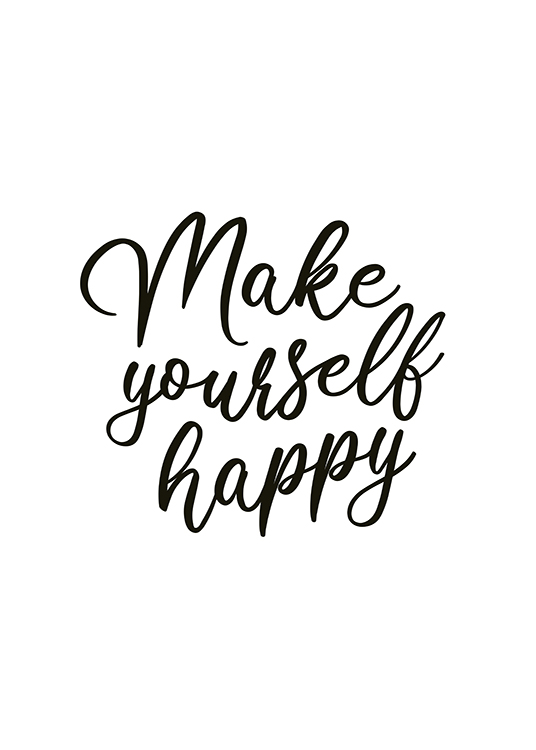 – Texte « Make yourself happy » écrit en noir sur un fond blanc