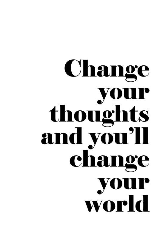 Change Your Thoughts, Posters / Noir et blanc chez Desenio AB (7488)