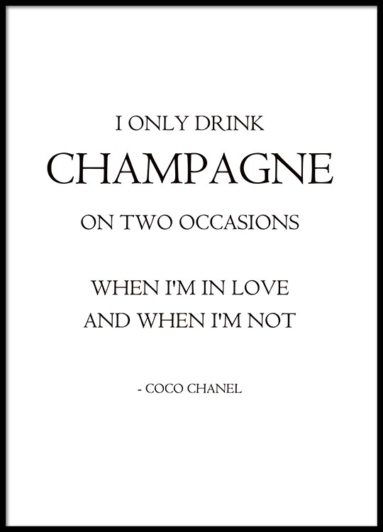 I Only Drink Champagne Posters
