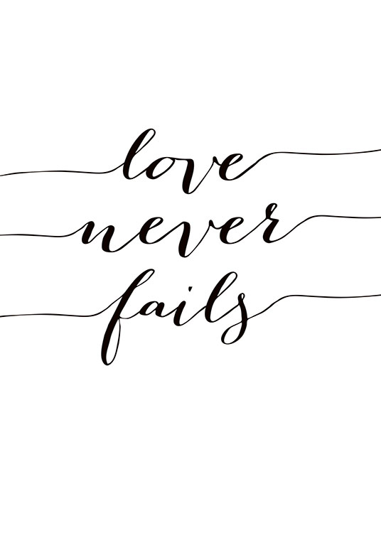 Love Never Fails, Poster / Affiche citation chez Desenio AB (7857)